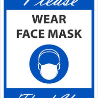 "Please Wear Face Mask Thank You Safety Signs | M626BLPB | .0045 Pressure Sensitive Vinyl | 10"" x 14"""