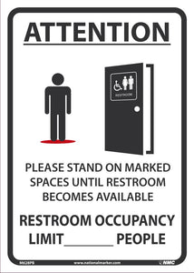 "Attention Please Stand On Marked Spaces Until Restroom Becomes Available Safety Signs | M628PB | 14"" x 10"" 