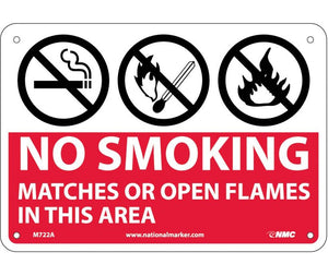 NO SMOKING MATCHES OR OPEN FLAMES IN THIS AREA, GRAPHICS, 7X10, .040 ALUM