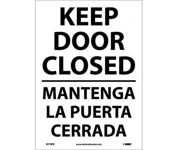 M778 National Marker Bilingual English and Spanish Signs Keep Door Closed
