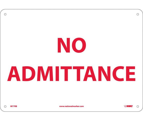 "M77RB National Marker No Admittance No Header Sign 10"" x 14"" .050 Rigid Plastic"