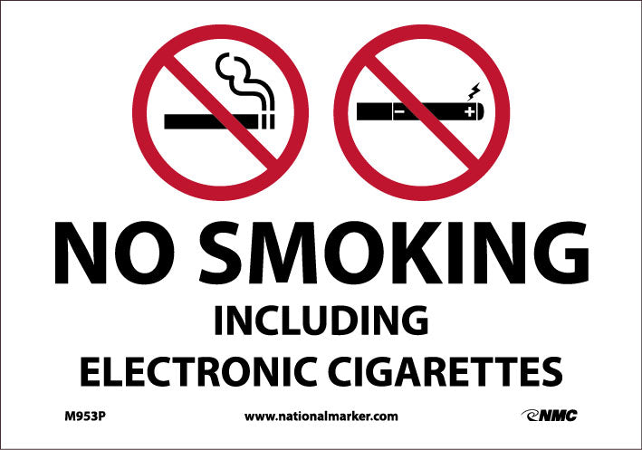 NO SMOKING INCLUDING ELECTRONIC CIGARETTES, 7X10, PRESSURE SENSITIVE VINYL