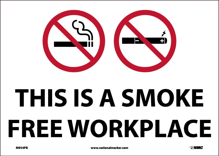 THIS IS A SMOKEFREE WORKPLACE , 10X14, PRESSURE SENSITIVE VINYL