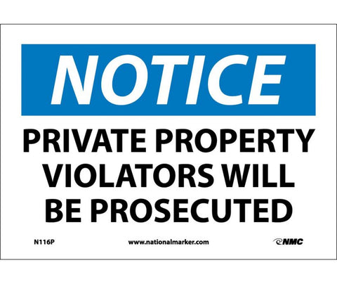 "N116P National Marker Private Property Violators Will Be Prosecuted Notice Header Sign 7"" x 10"".004 Adhesive Backed Vinyl"