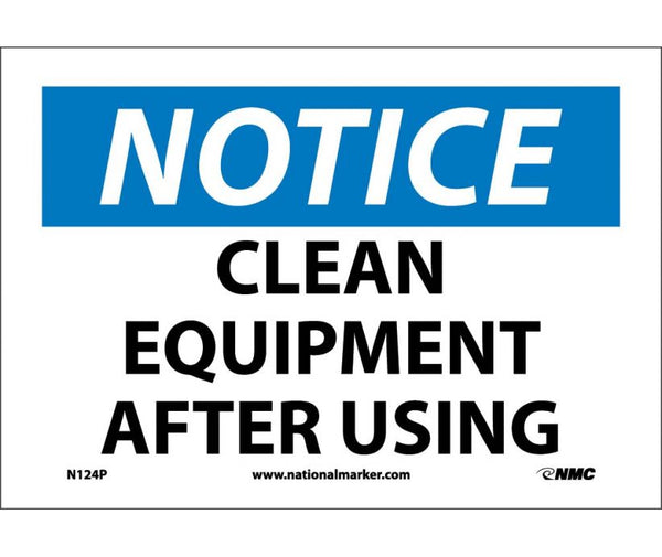 NOTICE, CLEAN EQUIPMENT AFTER USING, 7X10, PS VINYL