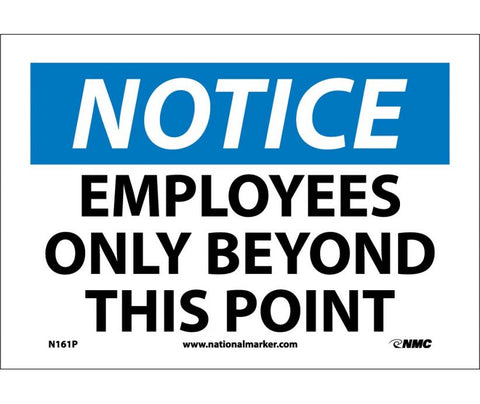 "N161P National Marker Employees Only Beyond This Point Notice Header Sign 7"" x 10"".004 Adhesive Backed Vinyl"