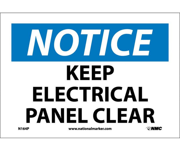 NOTICE, KEEP ELECTRICAL PANEL CLEAR, 7X10, PS VINYL