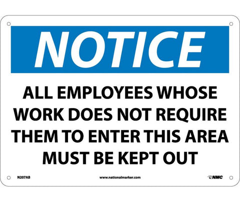 "N207AB National Marker All Employees Whos Work Does Not Require Them To Enter This Area Must Keep Out Notice Header Sign 10"" x 14"" .040 Aluminum"