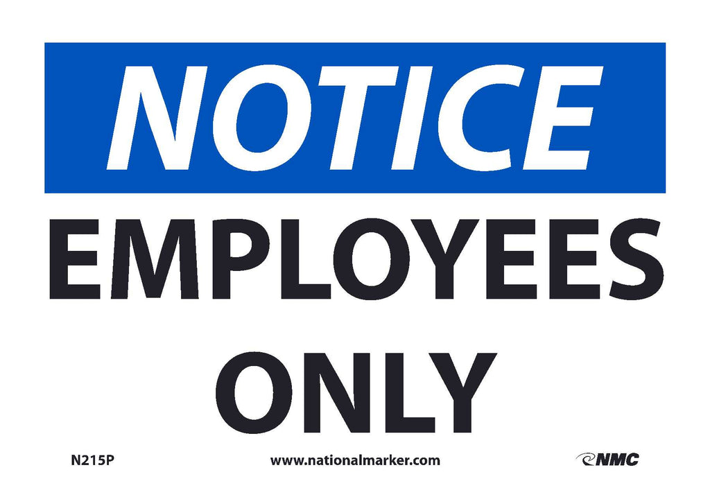 "N215P National Marker Employees Only OSHA Notice Header Sign 7"" x 10"".004 Adhesive Backed Vinyl"