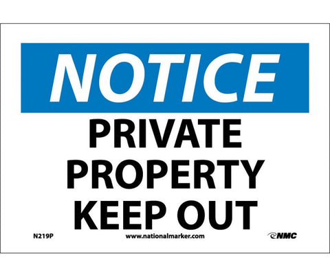 "N219P National Marker Private Property Keep Out Notice Header Sign 7"" x 10"".004 Adhesive Backed Vinyl"