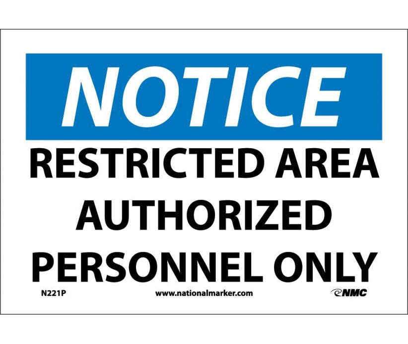 "N221P National Marker Restricted Area Authorized Personnel Only Notice Header Sign 7"" x 10"".004 Adhesive Backed Vinyl"