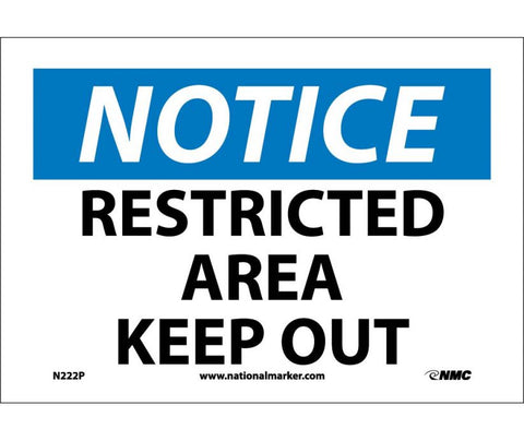 "N222P National Marker Restricted Area Keep Out Notice Header Sign 7"" x 10"".004 Adhesive Backed Vinyl"