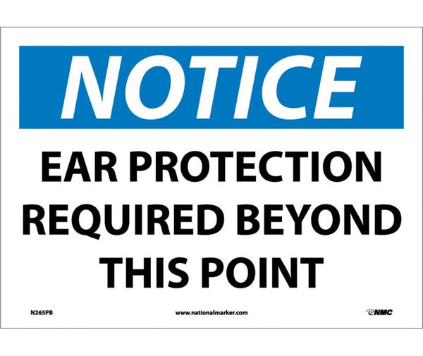 N265 National Marker Personal Protection Safety Signs Notice Ear Protection Required Beyond This Point