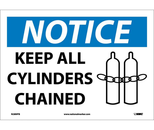 N289 National Marker Chemical and Hazardous Material Safety Signs Notice Keep All Cylinders Chained