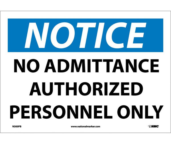 N300 National Marker Admittance and Security Signs Notice No Admittance Authorized Personnel Only