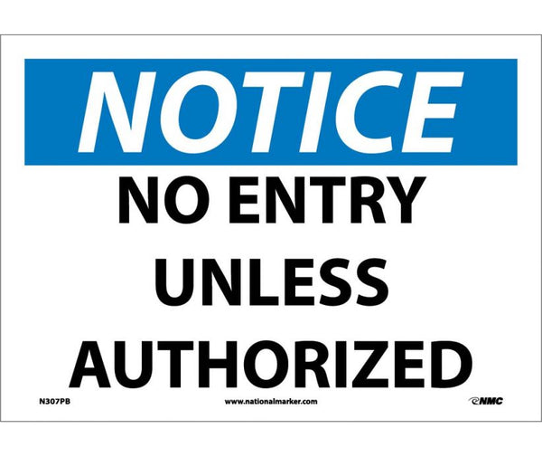 N307 National Marker Admittance and Security Signs Notice No Entry Unless Authorized