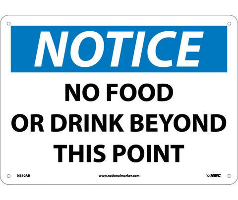 "N310AB National Marker No Food Or Drink Beyond This Point Notice Header Sign 10"" x 14"" .040 Aluminum"