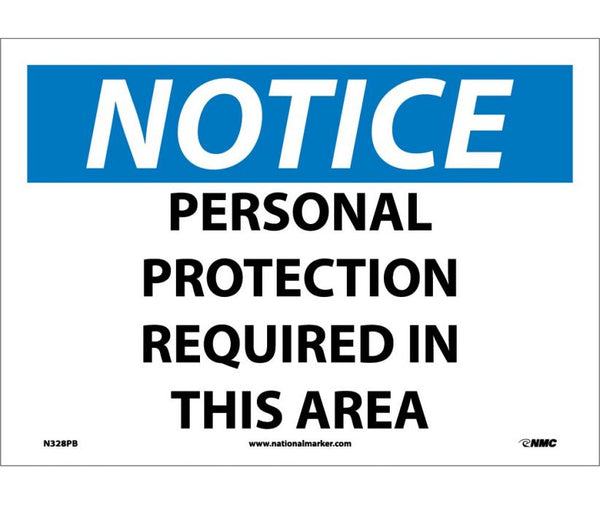 N328 National Marker Personal Protection Safety Signs Notice Personal Protection Required In This Area