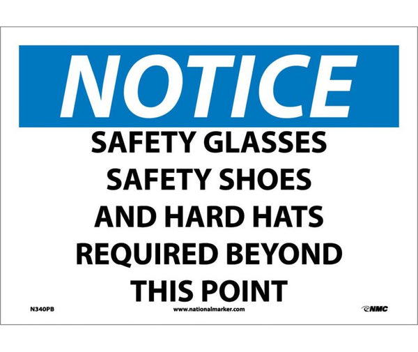 N340 National Marker Personal Protection Safety Signs Notice Safety Glasses Safety Shoes And Hard Hats Required Beyond This Point