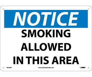 NOTICE, SMOKING ALLOWED IN THIS AREA, 10X14, .040 ALUM