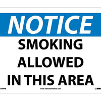 NOTICE, SMOKING ALLOWED IN THIS AREA, 10X14, PS VINYL