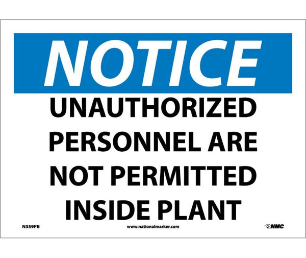 N359 National Marker Admittance and Security Signs Notice Unauthorized Personnel Are Not Permitted Inside Plant