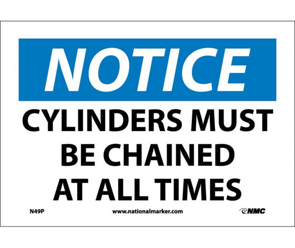 N49 National Marker Chemical and Hazardous Material Safety Signs Notice Cylinders Must Be Chained At All Times