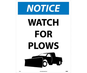 NOTICE, WATCH FOR PLOWS, 32 X 24, CORRUGATED PLASTIC
