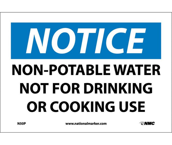 "N50P National Marker Non-Potable Water Not For Drinking Or Cooking Use Notice Header Sign 7"" x 10"".004 Adhesive Backed Vinyl"