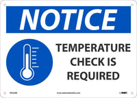 "Notice Temperature Check Is Required Safety Signs | N522AB | 10"" x 14"" 