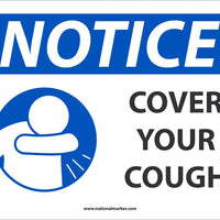 "Notice Cover Your Cough Safety Signs | N535AB | 10"" x 14"" 