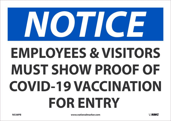 Notice Employees and Visitors Show Proof Of Vaccination Safety Signs | N538PB | 14