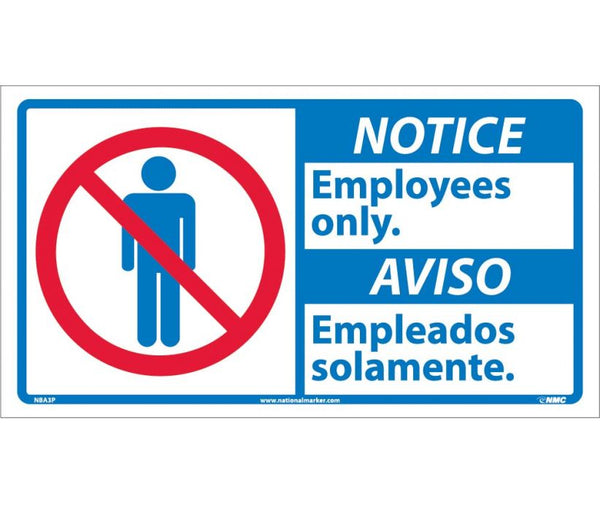 NBA3 National Marker Bilingual English and Spanish Signs Notice Employees Only