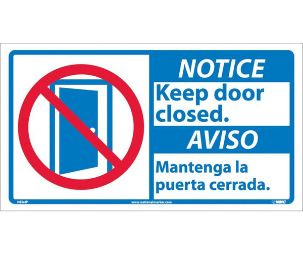 NBA4 National Marker Bilingual English and Spanish Signs Notice Keep Door Closed