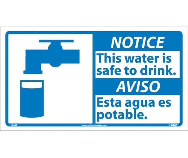 NBA6 National Marker Bilingual English and Spanish Signs Notice This Water Is Safe To Drink