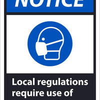 "Notice Local Regulations Require Use Of Face Coverings Safety Signs. | NGA46AB | 14"" x 10"" 