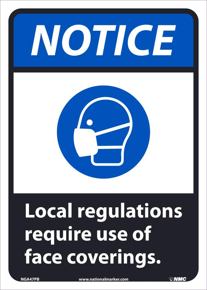 Notice Local Regulations Require Use Of Face Coverings Safety Signs. | NGA46PB | 14
