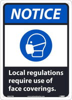 "Notice Local Regulations Require Use Of Face Coverings Safety Signs. | NGA46RB | 14"" x 10"" 