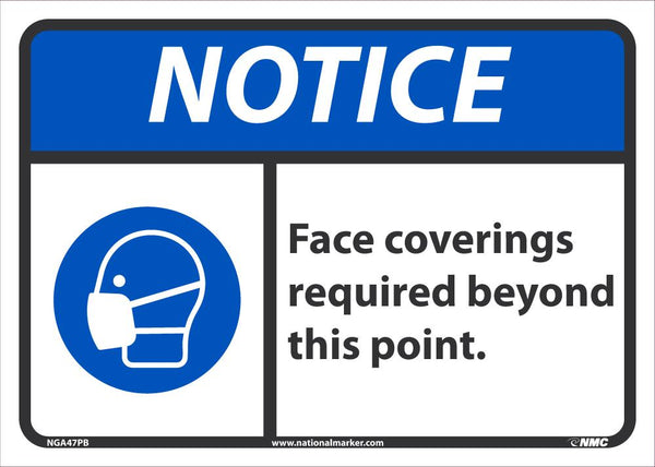 Notice Face Coverings Required Beyond This Point Safety Signs | NGA47PB | 10