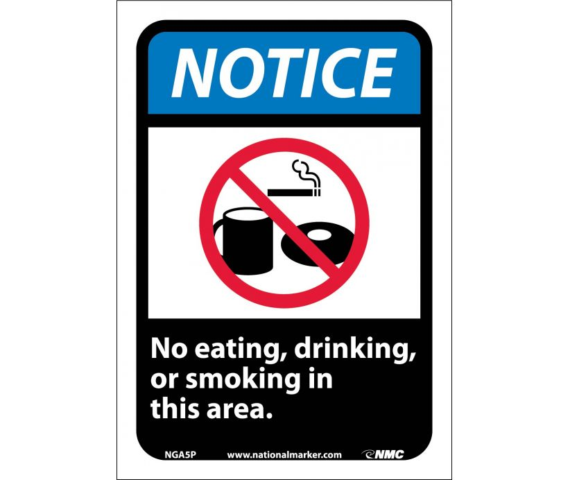 NOTICE, NO EATING DRINKING OR SMOKING IN THIS AREA (W/GRAPHIC), 10X7, PS VINYL