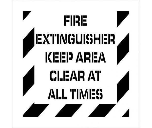 STENCIL, FIRE EXTINGUISHER KEEP AREA CLEAR AT ALL TIMES, 24X24, .060 POLYETHYLENE