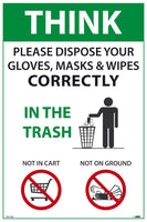 "Think Please Dispose Your Gloves Masks and Wipes Correctly Safety Posters | PST154C | 18"" x 12"" 