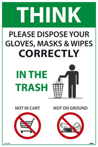 "Think Please Dispose Your Gloves Masks and Wipes Correctly Safety Posters | PST154PP | 18"" x 12"" 