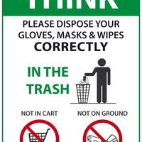 "Think Please Dispose Your Gloves Masks and Wipes Correctly Safety Posters | PST154 | 24"" x 18"" 