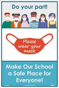 "Do Your Part Please Wear Your Mask Safety Posters | PST162C | 18"" x 12"" 