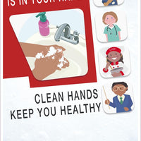 "A Healthy Future Is In Your Hands Clean Hands Keep You Healthy Safety Posters | PST167C | 18"" x 12"" 