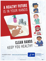 "A Healthy Future Is In Your Hands Clean Hands Keep You Healthy Safety Posters | PST167 | 24"" x 18"" 