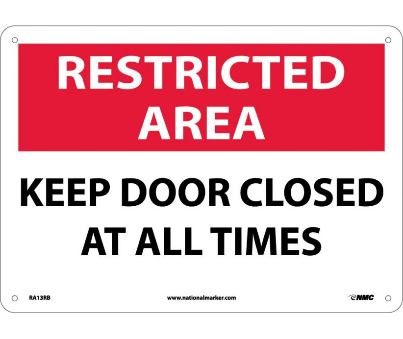"RA13RB National Marker Keep Door Closed At All Times Restricted Area Sign 10"" x 14"".050 Rigid Plastic"