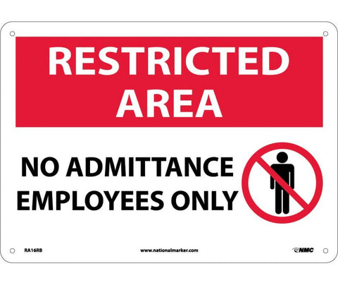 "RA16RB National Marker No Admittance Employees Only Restricted Area Sign 10"" x 14"".050 Rigid Plastic"
