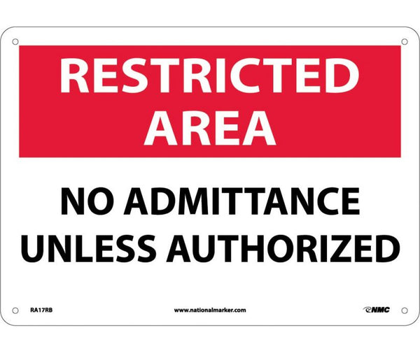 RA17 National Marker Admittance and Security Signs Restricted Area No Admittance Unless Authorized